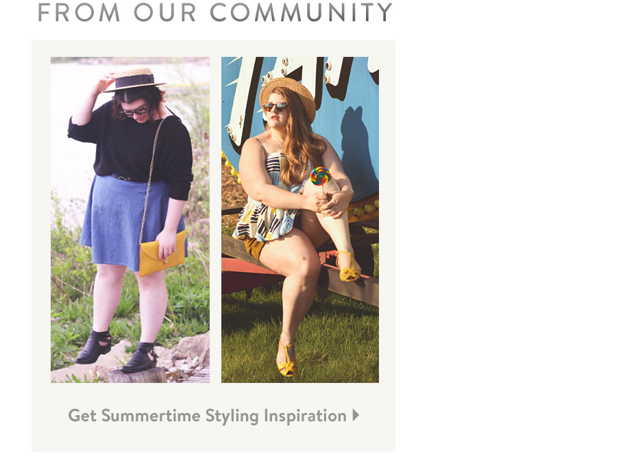 Get Summertime Styling Inspiration.