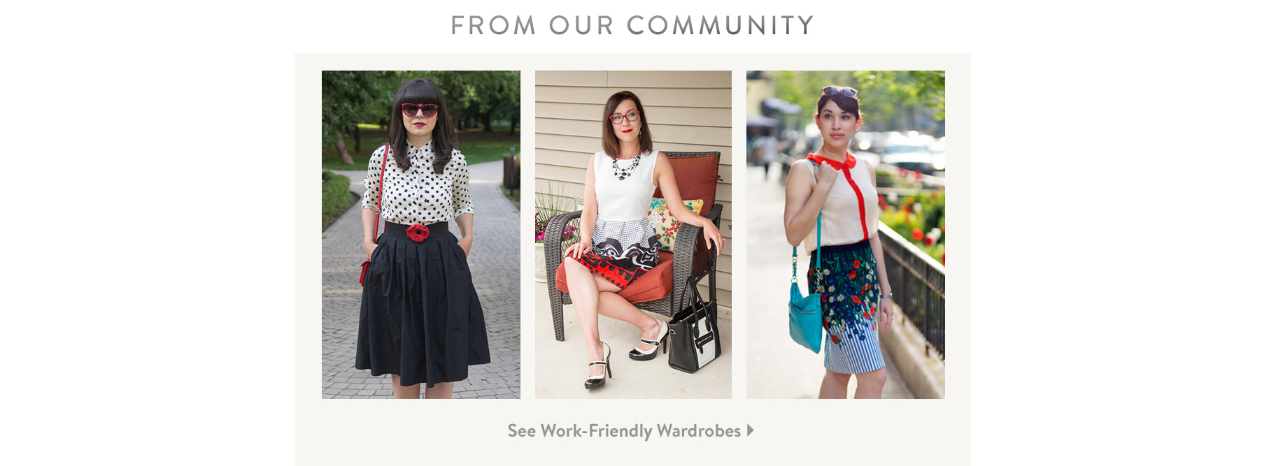 From Our Community. See Work-Friendly Wardrobes.