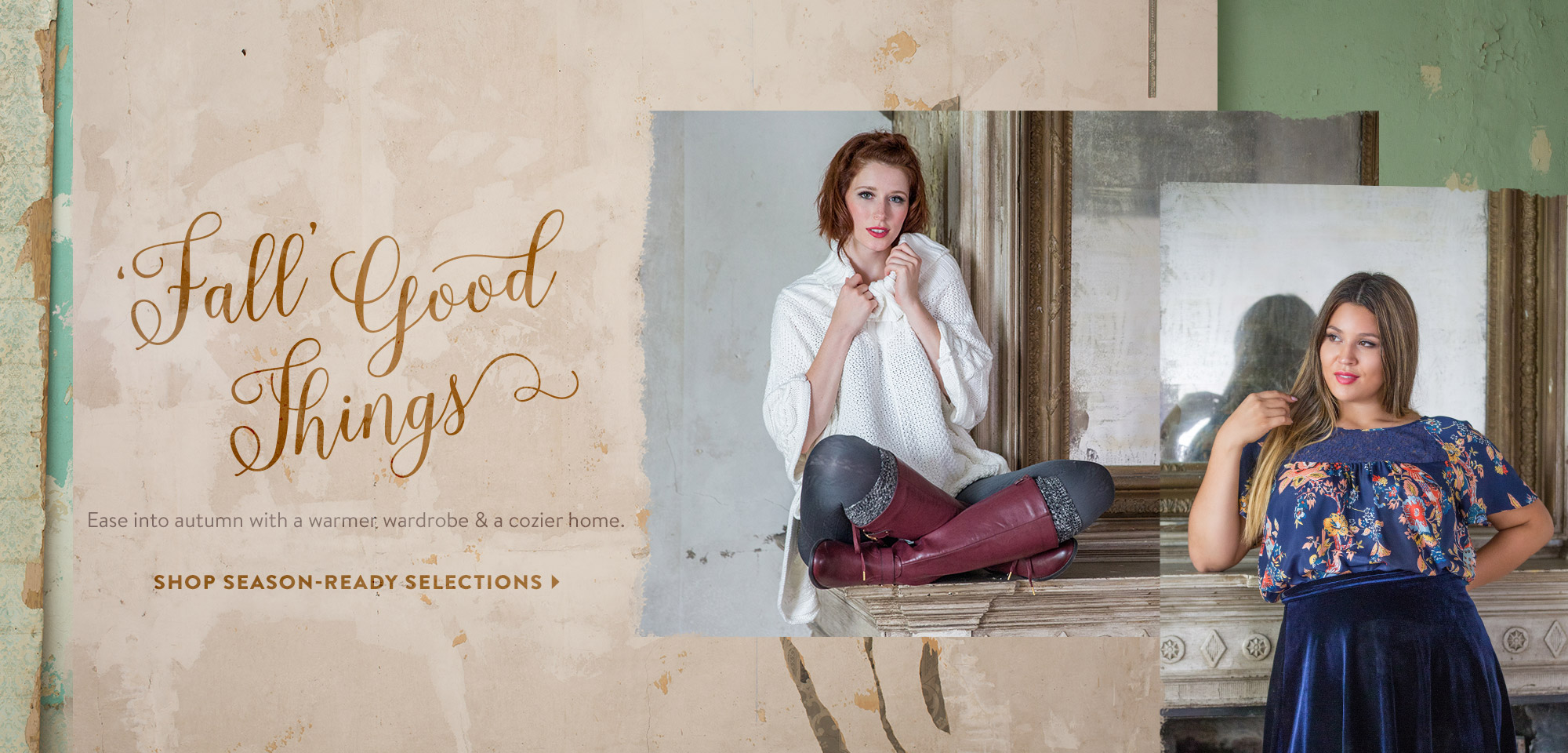 Fall Good Things. Ease into autumn with a warmer wardrobe and a cozier home. Shop Season-Ready Selections.