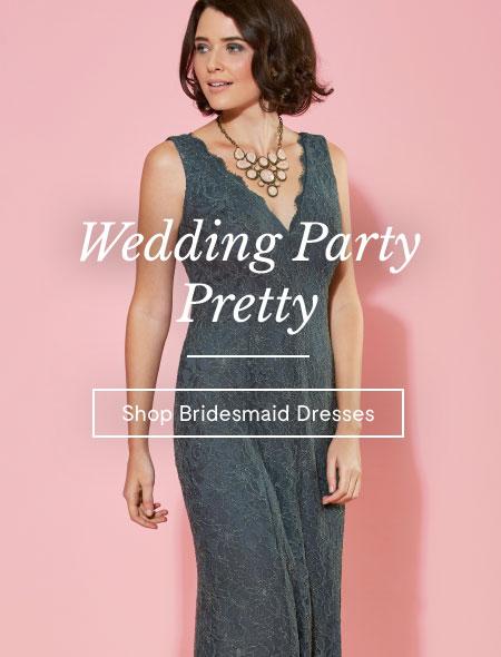 Wedding Party Pretty. Shop Bridesmaid Dresses.