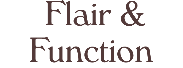 Flair & Function